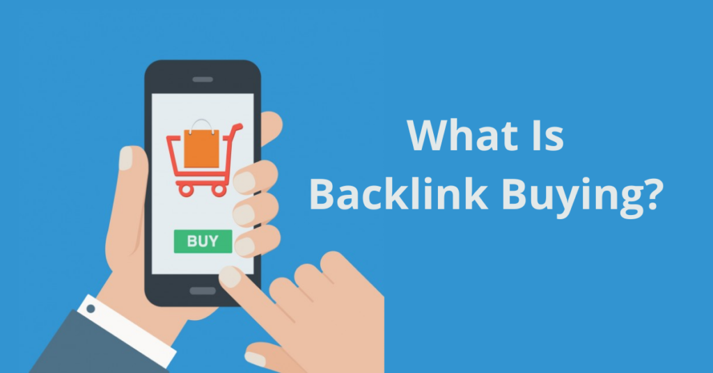 What Is Backlink Buying